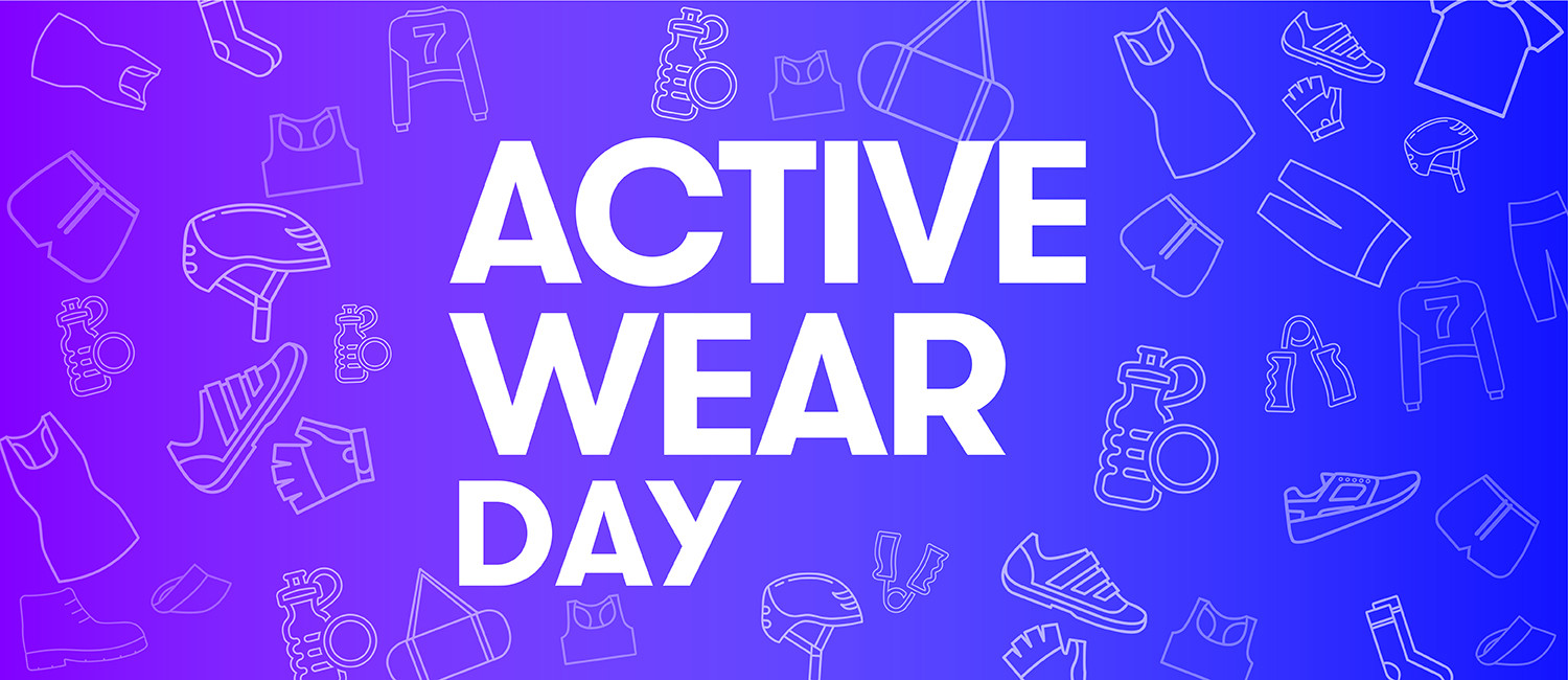 ACTIVE WEAR DAY